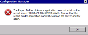 """SCCM """"Report Builder click-once application error"""" when trying to"""